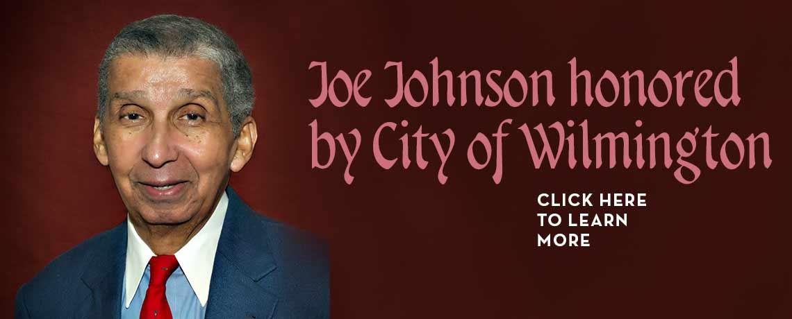 Dr. Joseph E. Johnson Recognized by City of Wilmington, Delaware