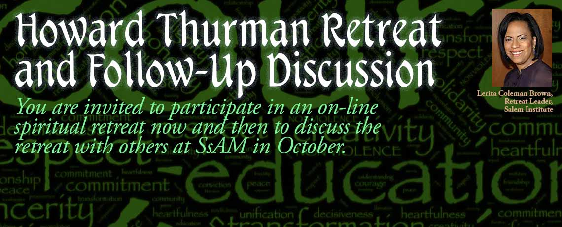 Howard Thurman Retreat and Follow-Up Discussion at SsAM, the Episcopal Church of Saints Andrew and Matthew, Wilmington, Delaware