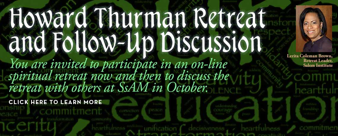 Howard Thurman Retreat and Follow-Up Discussion