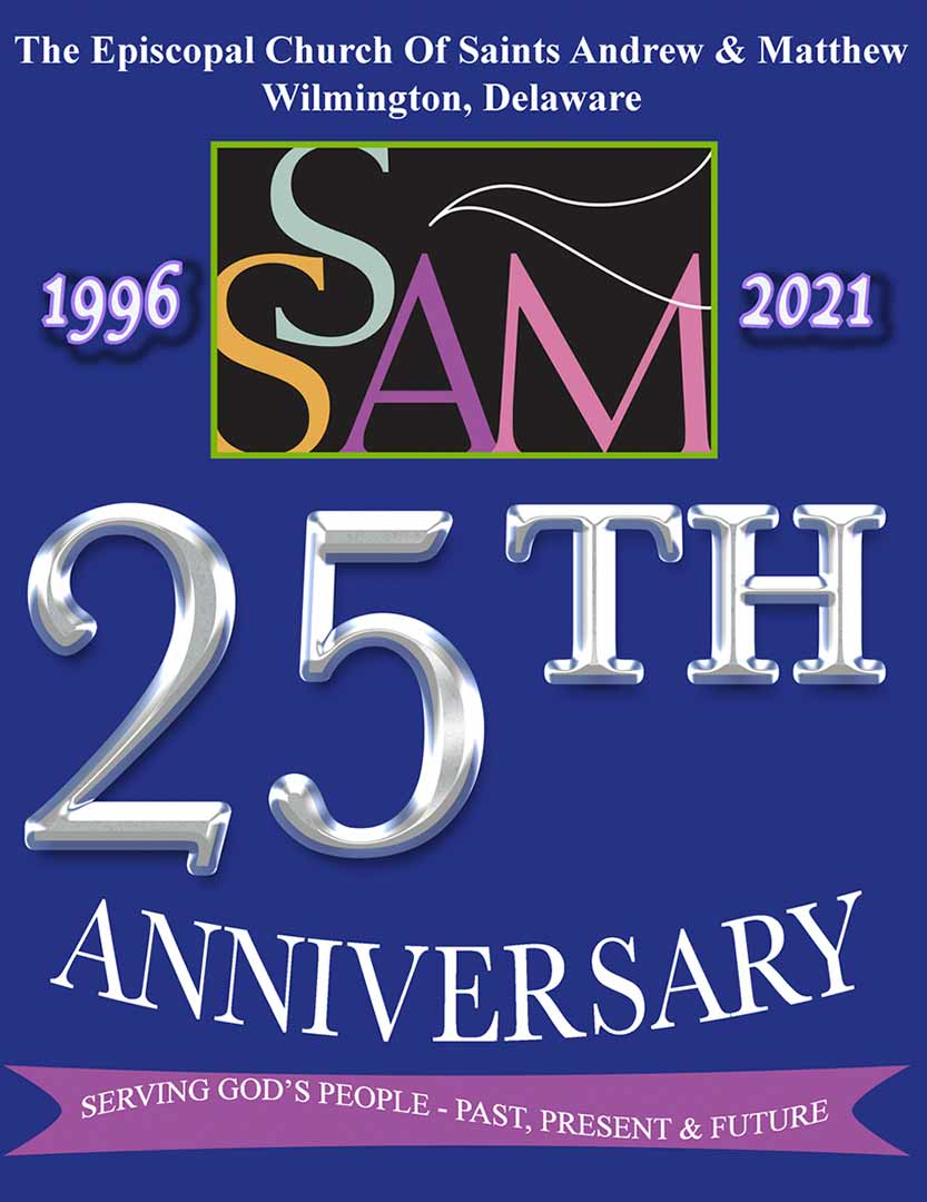 25th Anniversary Logo of SsAM, the Episcopal Church of Saints Andrew & Matthew, Wilmington, Delaware
