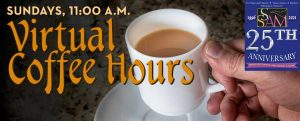 Virtual Coffee Hour this Sunday at the Episcopal Church of Saints Andrew and Matthew