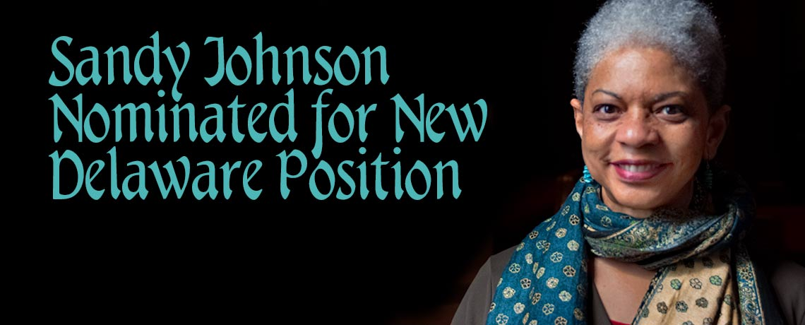 Sandy Johnson Nominated for New Delaware Position