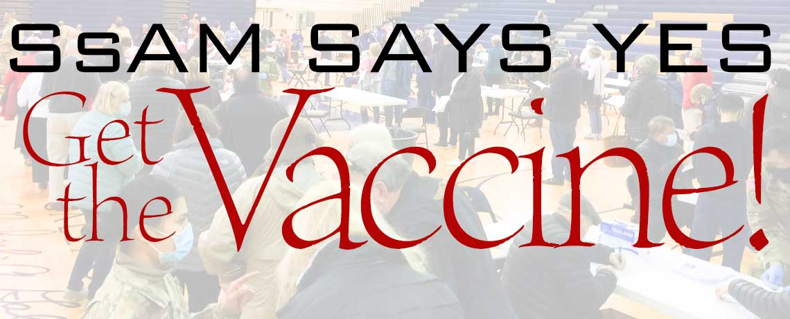 SsAM says, yes, get the vaccine!