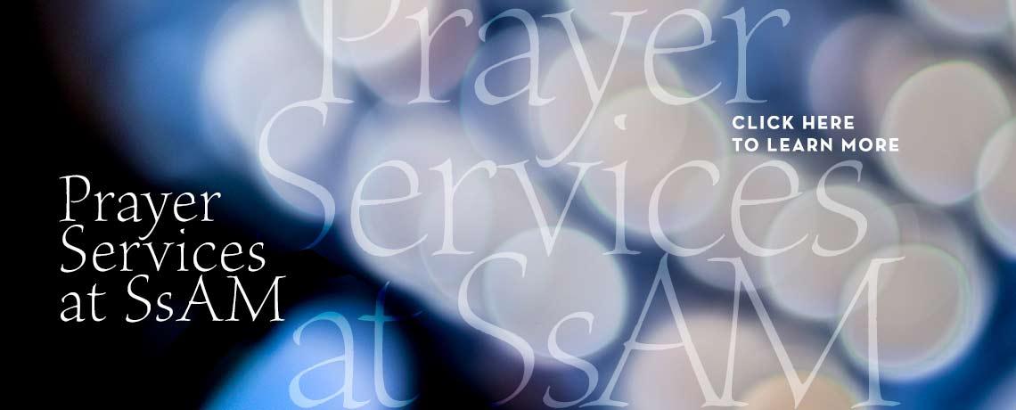 Prayer Services at SsAM