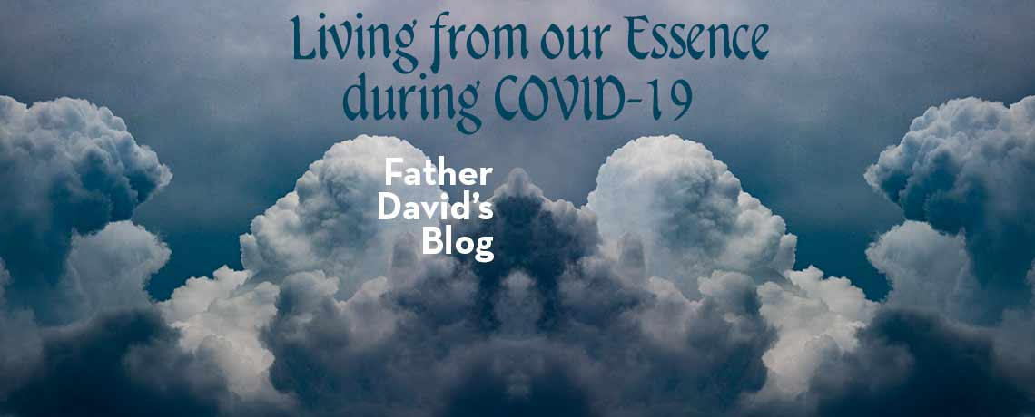 Living from our Essence during COVID-19