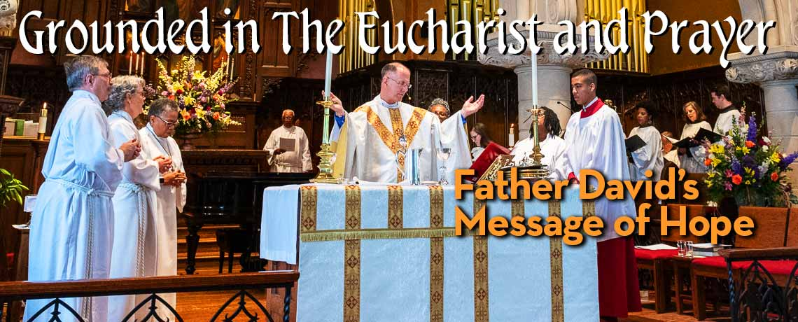 Grounded in The Eucharist and Prayer at the Episcopal Church of Saints Andrew and Matthew, Wilmingotn, Delaware