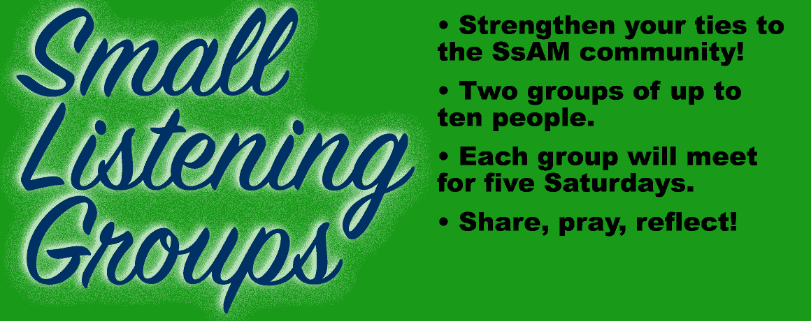 Small Listening Groups at SsAM