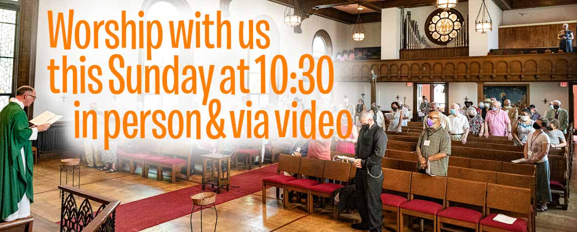 Worship at 10:30 a.m. in person and via video at SsAM