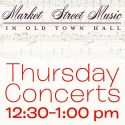 Thursday 12:30pm Concerts, 505 N. Market Street, Wilmington