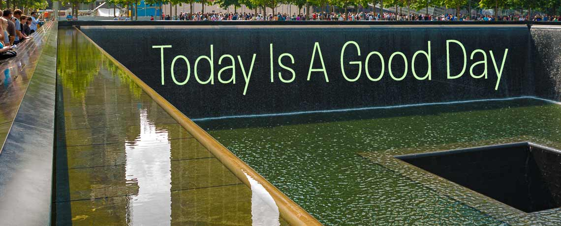 Today is a Good Day - 9/11 remembered by the Rev. David Andrews